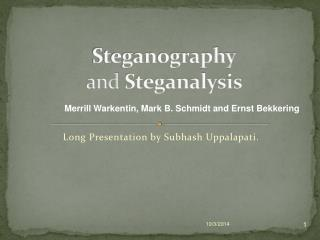 Steganography and  Steganalysis