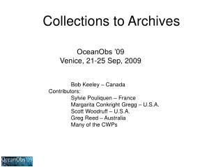Collections to Archives