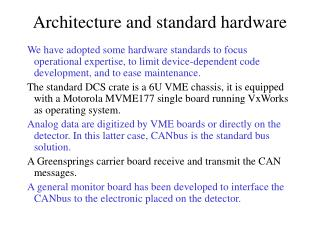 Architecture and standard hardware