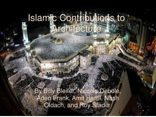 Islamic Contributions to Architecture