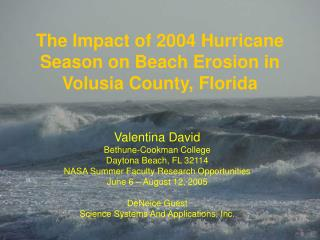 The Impact of 2004 Hurricane Season on Beach Erosion in Volusia County, Florida