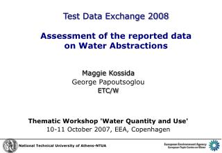 Test Data Exchange 2008 Assessment of the reported data  on Water Abstractions