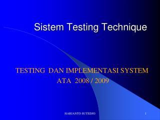 Sistem Testing Technique