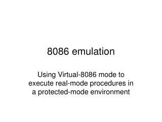 8086 emulation