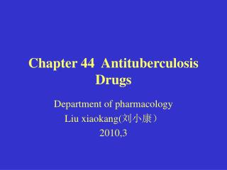 Chapter 44  Antituberculosis Drugs
