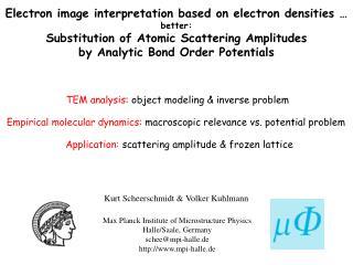 Electron image interpretation based on electron densities � better:
