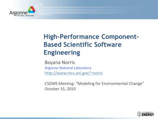 High-Performance Component-Based Scientific Software Engineering
