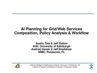AI Planning for Grid/Web Services Composition, Policy Analysis & Workflow