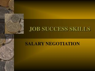 JOB SUCCESS SKILLS
