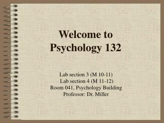 Welcome to Psychology 132