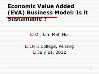 Economic Value Added (EVA) Business Model: Is it Sustainable ?