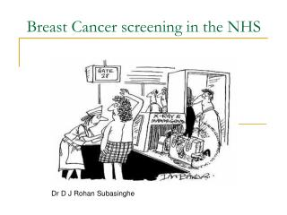 Breast Cancer screening in the NHS