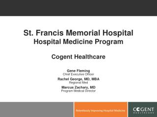 St. Francis Memorial Hospital Hospital Medicine Program Cogent Healthcare