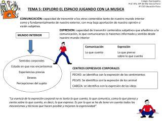 TEMA 5: EXPLORO EL ESPACIO JUGANDO CON LA MUSICA