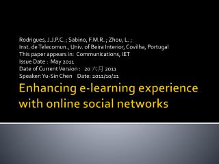 Enhancing e-learning experience with online social networks