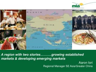 A region with two stories……….growing established markets & developing emerging markets