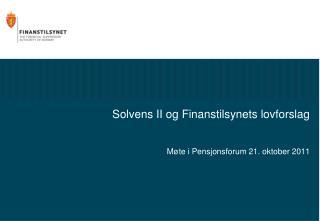 Solvens II og Finanstilsynets lovforslag