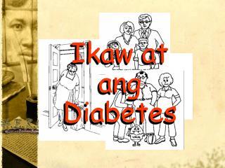 Ikaw at ang Diabetes