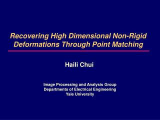Recovering High Dimensional Non-Rigid Deformations Through Point Matching