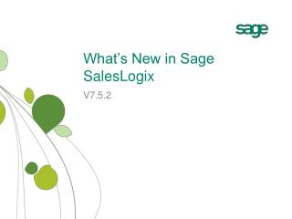 What s New in Sage SalesLogix