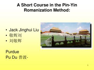 A Short Course in the Pin-Yin Romanization Method: