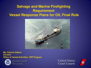Salvage and Marine Firefighting Requirement  Vessel Response Plans for Oil, Final Rule