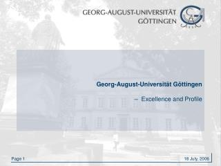 Georg-August-Universität Göttingen –  Excellence and Profile