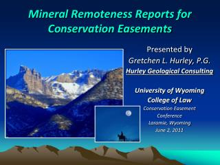 Mineral Remoteness Reports for Conservation Easements