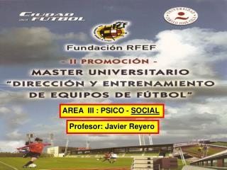 AREA  III : PSICO -  SOCIAL