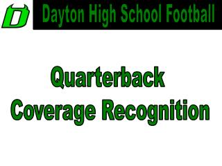 Quarterback  Coverage Recognition