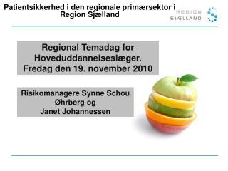 Patientsikkerhed i den regionale primærsektor i Region Sjælland