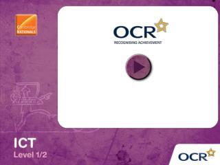 OCR Cambridge National in ICT (Level 1/2)