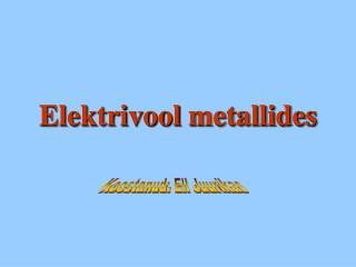 Elektrivool metallides