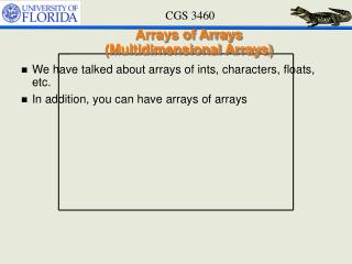 Arrays of Arrays (Multidimensional Arrays)