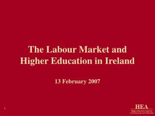 The Labour Market and Higher Education in Ireland