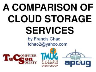 A COMPARISON OF CLOUD STORAGE SERVICES
