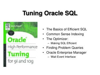 Tuning Oracle SQL