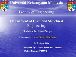 Universiti Kebangsaan Malaysia Faculty of Engineering