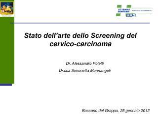 Stato dell'arte dello Screening del  cervico-carcinoma