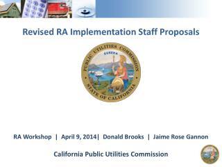 Revised RA Implementation Staff Proposals
