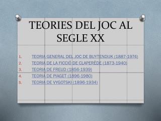TEORIES DEL JOC AL SEGLE XX