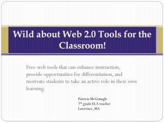 Wild about Web 2.0 Tools for the Classroom!