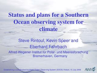 Status and plans for a Southern Ocean observing system for climate