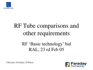 RF Tube comparisons and other requirements