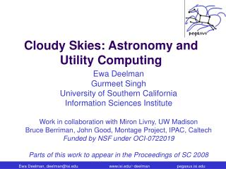 Cloudy Skies: Astronomy and Utility Computing