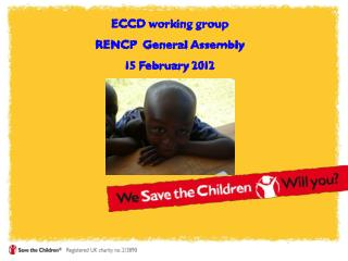 ECCD working group RENCP  General Assembly  15 February 2012