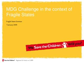 MDG Challenge in the context of Fragile States