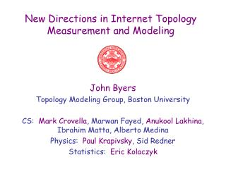 New Directions in Internet Topology Measurement and Modeling