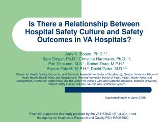 Is There a Relationship Between Hospital Safety Culture and Safety Outcomes in VA Hospitals?