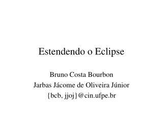 Estendendo o Eclipse